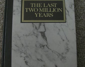 The Last Two Million Years
