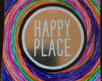 Happy place magnet