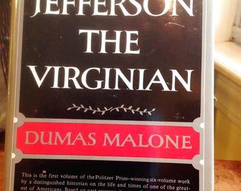 Jefferson The Virginian by Dumas Malone