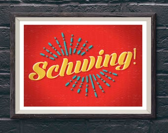 Wall Art, Schwing Movie Quote, Art Prints, Art Posters, Print Posters, Home Decor, Humor, Retro Art