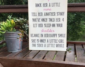 Hold Her a Little Longer Wall Sign,wood sign saying,Baby girl saying,Nursery Decor,baby shower gift,Home & Living,Wall hanging,Baptism gift