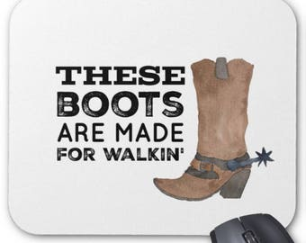 Western Mousepad - These Boots Are Made for Walkin' - Mouse Pad
