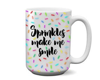 Sprinkles Make Me Smile Coffee Mug (black)