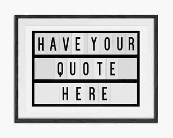 Custom Light Box Quote Print - Your Favourite Quote - Home Decor - Art Print - Gift Ideas