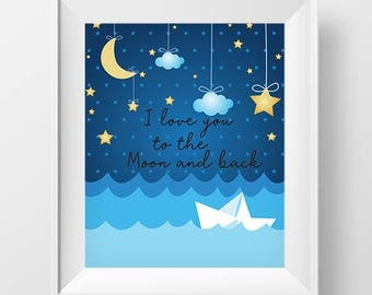I love you to the moon and back  Printable, Room Decor, Wall Art Printable, Nursery Wall Art,Printable Kids Gift, Wall Art Print