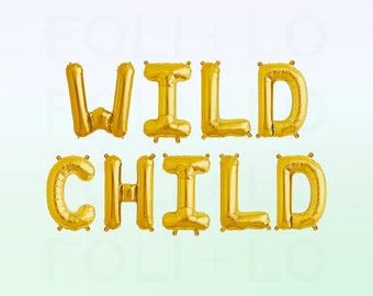 """WILD CHILD Letter Balloons 