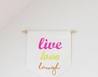 """Fanion """"Live Love Laugh"""" en coton bio"""