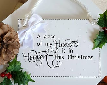 A Piece Of My Heart Is In Heaven This Christmas-Hanging Wooden Sign-Plaque-Memory-Remember-Miss You-Heart-Christmas-Forever Loved-Lost