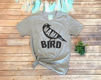 Mama Bird Shirt, Mom T Shirt, Womens Graphic Tee, Graphic Tees for Women, Baby Shower Gift for Mom, Mama Shirt, Cute Mama Bird T-Shirt, Gray