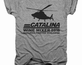 Catalina Wine Mixer, Prestige Worldwide, Will Ferrell, John C Reilly, step brothers, movie quotes, funny shirt, trending, funny t-shirtT030
