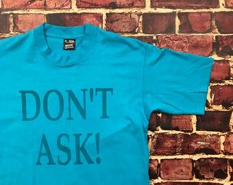 Vintage 80s Sarcasm Statement T Shirt Cute Sassy Tee T-Shirt with Words Statement Tee Sarcasm T-Shirt Sassy Shirt Mens Medium in Light Blue