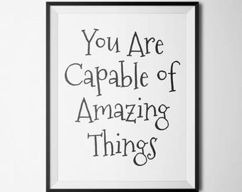 You Are Capable Of Amazing Things Inspirational Quote Office Decor Desk Accessories Quotes Watercolor Floral Decor Prints Wall Art