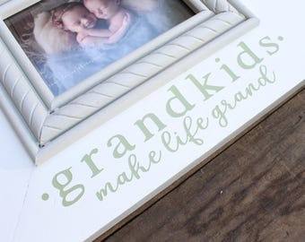 Grandkids make life grand, picture frame, 4x6, grandparents gift