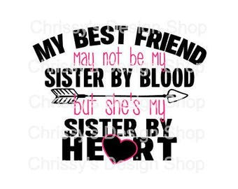 Best Friend SVG cut file / sister cut file / sister svg / friend svg / friend quote svg / wood template / sign template / dxf / eps / pdf