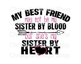 Best Friend SVG cut file / sister cut file / sister svg / friend svg / friend quote svg / wood template / sign template / dxf / eps / pdf