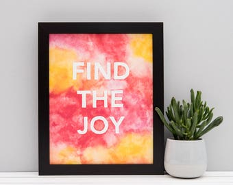 "Find The Joy Print // 5x7"" / 6x8"" / 8x10"" // Charity Print // Red/Orange/Pink/Yellow Colourful Watercolour Block Letter Print"