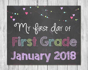 First Day of First Grade January 2018 Chalkboard Sign Printable Photo Prop - First Day of School Sign - Back to School - Instant Download