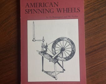 American Spinning Wheels A Pictorial Guide D Pennington M Taylor Fiber Arts