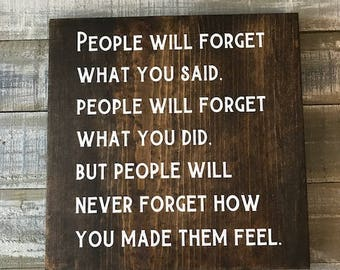 People will forget sign, wood sign, signs, stained wood, home decor, wood sign with sayings, custom signs, be kind, wall hangings