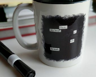 Blackout Poetry Coffee Mug, Heart, Truth, Faith, Peace, I Hold My Heart to Call in Truth