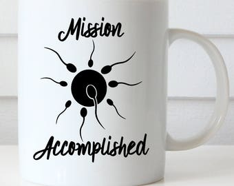 Pregnancy Reveal, Mission Accomplished Coffee Mug,