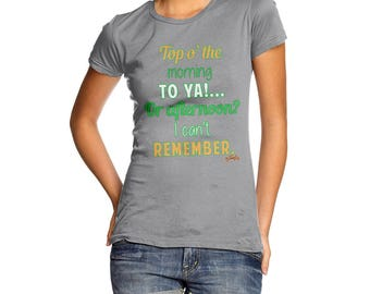 Funny Gifts For Women Top o' The Morning To You St. Patrick's Day  Women's T-Shirt