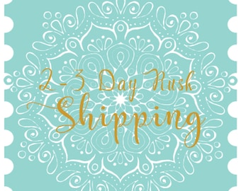 2-3 Day Rush Order Shipping, Priority Mail
