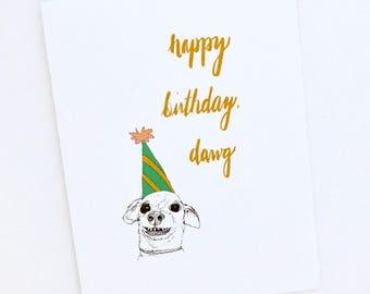 Funny Dawg Happy Birthday Card