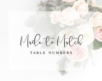 Made to Match Table Numbers