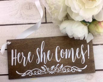 """Here She Comes Wedding Sign-12""""x 5.5"""" Rustic Sign-Ring Bearer Sign-Flower Girl Wedding Sign-Country Chic Wedding Sign"""