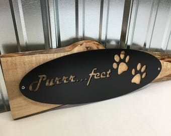 The Purrrfect Cat Lover Sign on Live Edge Sugar Maple Wood