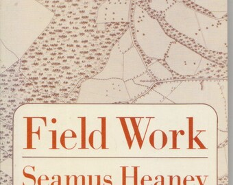 Field Work by SEAMUS HEANEY ~ SIGNED Nobel Prize winning author / Modern Irish poetry