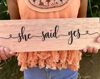 She Said Yes | She Said Yes Sign | Engagement Sign | Engagement Photo Sign | Engagement Photo Prop | Wedding Announcement Prop | Engagement