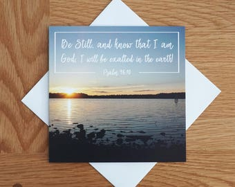 Bible Verse - Photography Greetings Card - 148 x 148 - Psalm 46 - Be Still, and Know... - Blank Inside - Any occasion