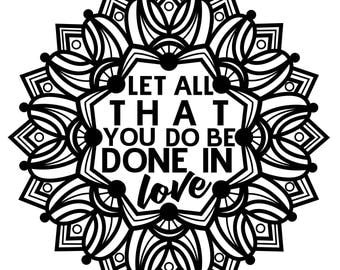 Inspirational Quote Let All That You Do Be Done In Love Coloring Page Printable