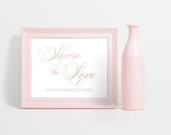 Rose Gold Hashtag Sign, Rose Gold Hashtag Wedding Sign, Rose Gold Wedding Hashtag Sign, Instant Download Hashtag Sign, Share the Love