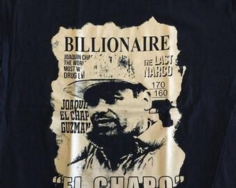 Billionaire El Chapo Guzman Joaquin Loera Shirt