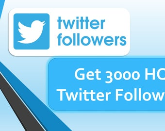 Provide 3000 HQ Twitter Followers,Social media marketing,get followers,twitter followers buy,free follower,follower on Twitter,tweets