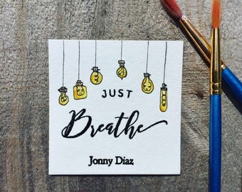 Just Breathe Jonny Diaz Card