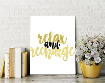 Relax and Recharge Printable, Gold and Black Art Print, 8x10, Great Gift, Digital Home Decor, Printable Quote,  Home Printable Wall Art