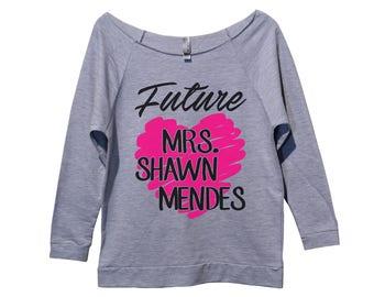 "Womens 3/4 Sleeve Sweatshirt ""Future Mrs. Shawn Mendes"" - Shawn Mendes - Funny Shirt - Music Shirt - 1415"