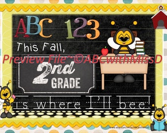 Back to School Photo Prop Sign-Scrapbook Picture-Babybook Marker-Second Grade-Bee Theme-Teachers and Students-Parents of Second Graders