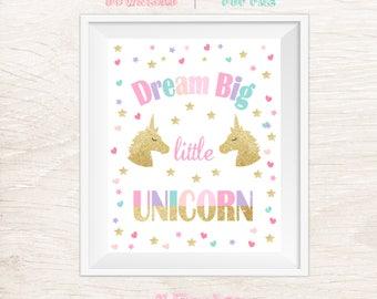 Dream Big Little Unicorn Sign, Unicorn Party Sign, Unicorn Birthday, Printable Sign, Unicorn Sign