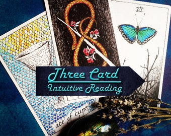 Three Card Intuitive Tarot Reading