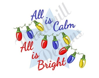 All Is Bright Christmas Lights - Machine Embroidery Design