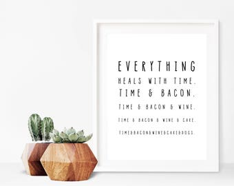 Everything Heals with Time Funny Print, Funny Printable, Funny wall art
