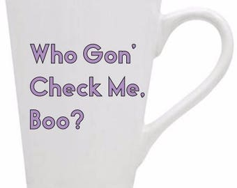 Real Housewives Of Atlanta, Mug, Who Gon Check Me Boo, RHOA , Sheree Whitfield, Glitter Mug