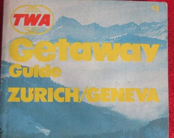 Collectible TWA - Getaway Guide to Zurich-Geneva 1971
