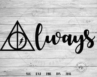 Deathly Hallows SVG, Always, Always Harry Potter, Hogwarts svg, Harry Potter svg, Cricut, Silhouette, Cut Files, svg, dxf, png, eps, jpeg