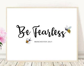 Manchester Bee - print / be fearless